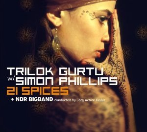 TRILOK GURTU - SIMON PHILIPS - 21 SPACES (CD)