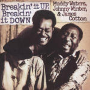 WATERS WINTER COTTON - BREAKIN' IT UP BREAKIN' IT DOWN (CD)