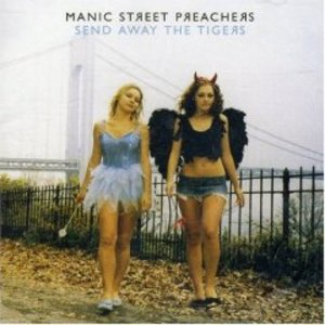 MANIC STREET PREACHER - SEND AWAY THE TIGERS (CD)