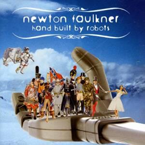 NEWTON FAULKNER - HAND BUILT BY ROBOTS (CD)
