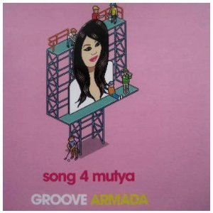 GROOVE ARMADA - SONG 4 MUTYA (OUT OF CONTROL) (CD)