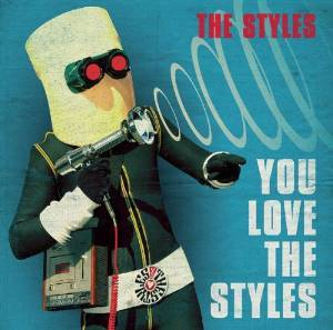 STYLES - YOU LOVE THE STYLES (CD)