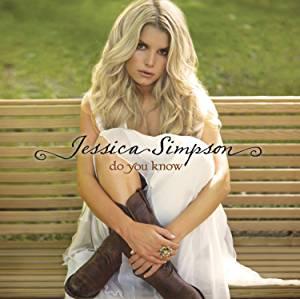 JESSICA SIMPSON - DO YOU KNOW (CD)