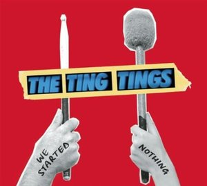 TING TINGS - E STARTED NOTHING (CD)