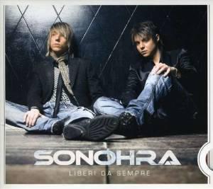 SONOHRA - LIBERI DA SEMPRE (CD)