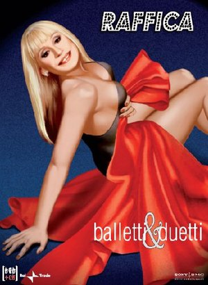 RAFFAELLA CARRA' - RAFFICA BALLETTI & DUETTI DVD+2CD (DVD)