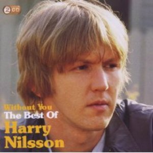HARRY NILSSON - WITHOUT YOU THE BEST OF -2CD (CD)