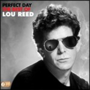 LOU REED - PERFECT DAY THE BEST OF LOU REED -2CD (CD)