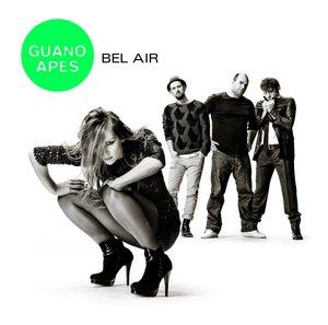 GUANO APES - BEL AIR (CD)