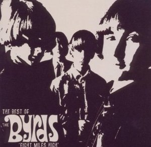 "BYRDS - EIGHT MILES HIGH ""THE BEST OF"" (CD)"