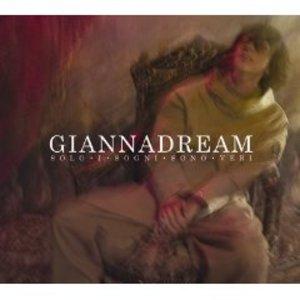 GIANNA NANNINI - DREAM. SOLO I SOGNI SONO VERI (CD)