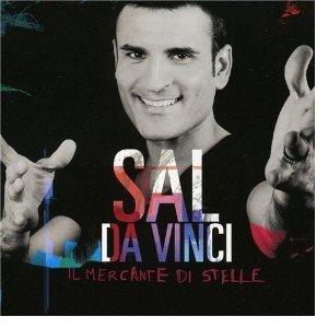 SAL DA VINCI - IL MERCANTE DI STELLE (CD)