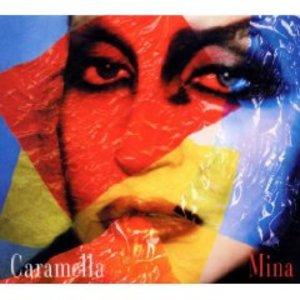 MINA - CARAMELLA (CD)
