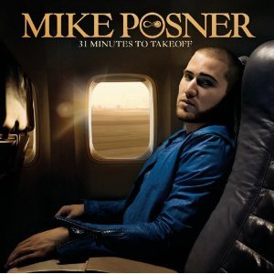 MIKE POSNER - 31 MINUTES TO TAKEOFF (CD)