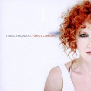 FIORELLA MANNOIA - IL TEMPO E L'ARMONIA -CD+DVD (CD)