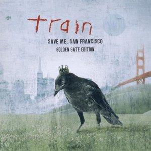 TRAIN - SAVE ME, SAN FRANCISCO - (GOLDEN GATE EDITION) (CD)