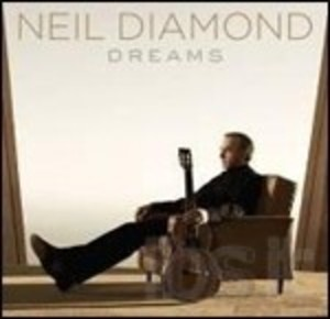 NEIL DIAMOND - DREAMS (CD)