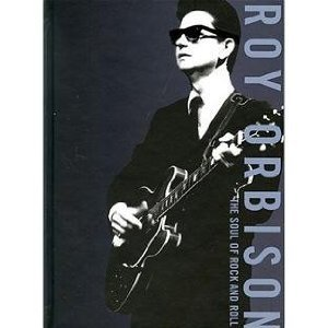 ROY ORBISON - THE SOUL OF ROCK AND ROLL (CD)