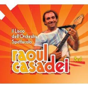 RAOUL CASADEI - IL LISCIO DELL'ORCHESTRA SPETTACOLO -3CD (CD)