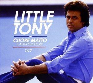 LITTLE TONY - CUORE MATTO E ALTRI SUCCESSI -3CD (CD)