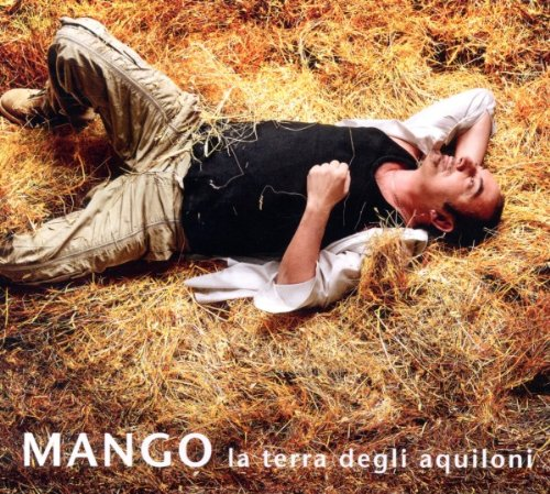 MANGO - LA TERRA DEGLI AQUILONI (CD)