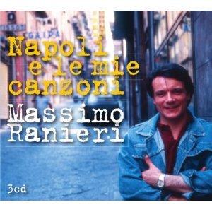 MASSIMO RANIERI - NAPOLI E LE MIE CANZONI -3CD (CD)