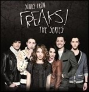 FREAKS! SONGS FROM FREAKS! THE SERIES (CD)
