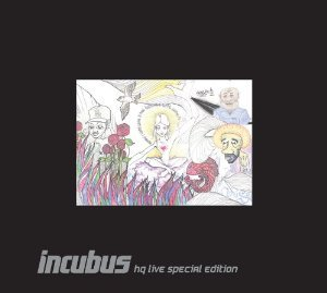 INCUBUS - INCUBUS HQ LIVE SPECIAL EDITION (CD)