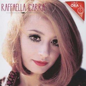 RAFFAELLA CARRA' - UN'ORA CON... (CD)
