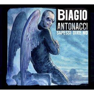 BIAGIO ANTONACCI - SAPESSI DIRE NO -2CD (CD)