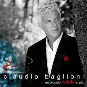 CLAUDIO BAGLIONI - UN PICCOLO NATALE IN PIU' -NATALE (CD)
