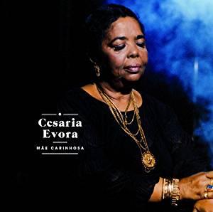CESARIA EVORA - MAE CARINHOSA (CD)