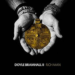 DOYLE BRAMHALL II - RICH MAN (CD)