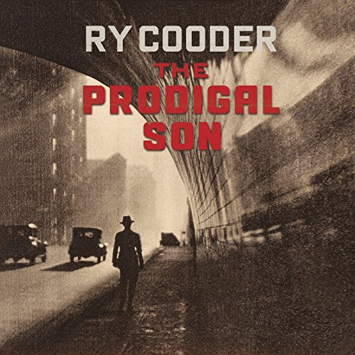 RY COODER - THE PRODIGAL SON (CD)