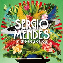 SERGIO MENDES - IN THE KEY OF JOY (CD)
