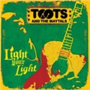 TOOTS AND THE MAYTAL - LIGHT YOUR LIGHT (CD)