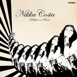 NIKKA COSTA - PEBBLE TO A PEARL (CD)