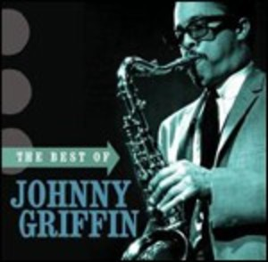 THE BEST OF JOHNNY GRIFFIN (CD)