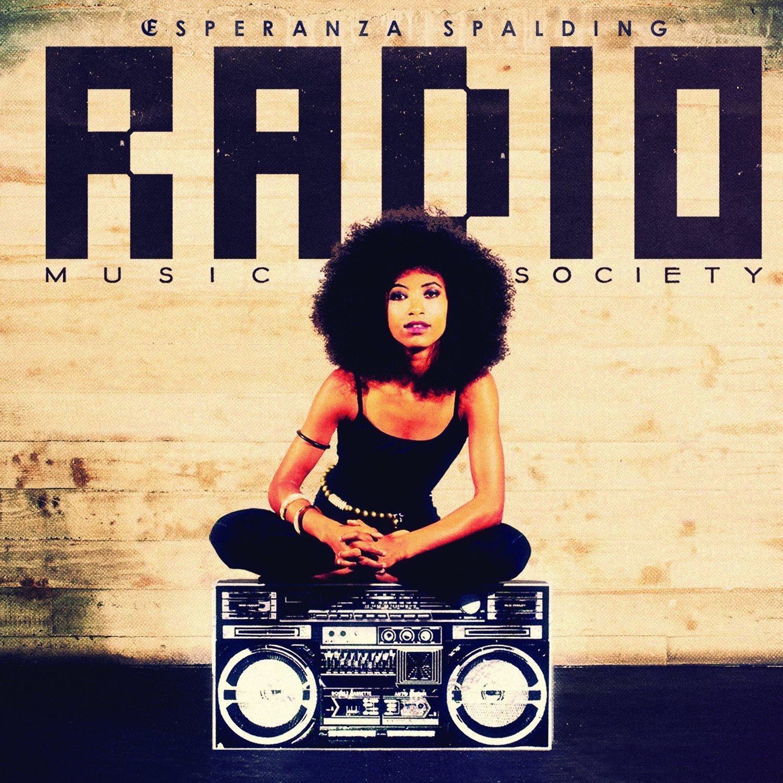ESPERANZA SPALDING - RADIO MUSIC SOCIETY (CD)