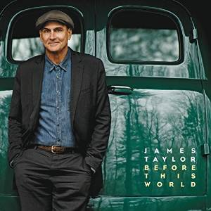 JAMES TAYLOR - BEFORE THIS WORLD -CD+DVD (CD)