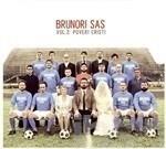 BRUNORI SAS- VOL.2. POVERI CRISTI (LP)