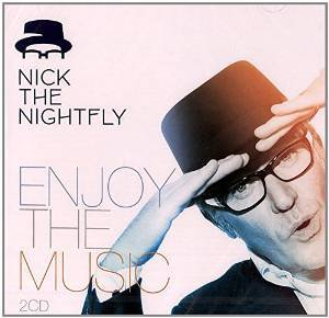 NICK THE NIGHTFLY PRESENT ENJOY THE MUSIC - VOL 1 & 2 -2CD (CD)