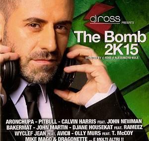 THE BOMB 2K15 -2CD BY DJ ROSS (CD)
