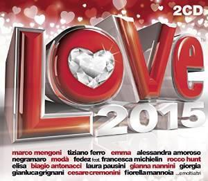 RADIO ITALIA LOVE 2015 -2CD (CD)