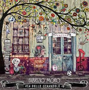 FABRIZIO MORO - VIA DELLE GIRANDOLE 10 (CD)
