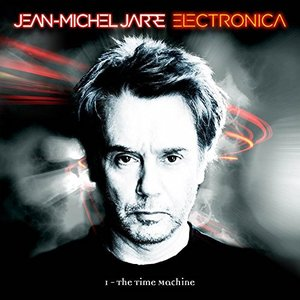 JEAN-MICHEL JARRE - ELECTRONICA 1. THE TIME MACHINE (CD)