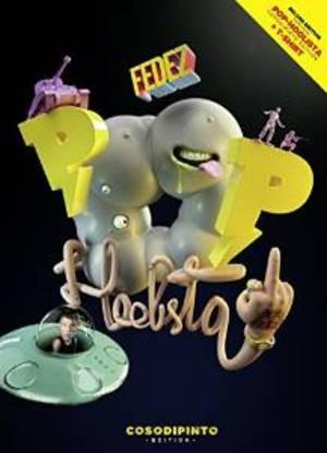 FEDEZ - POP-HOOLISTA - COSODIPINTO EDITION -CD+DVD -T-SHIRT (CD)
