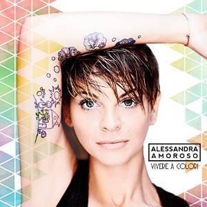 ALESSANDRA AMOROSO - VIVERE A COLORI -PICTURE DISC (LP)