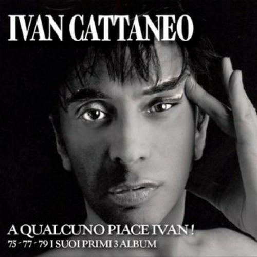 IVAN CATTANEO - A QUALCUNO PIACE IVAN! (3 CD) (CD)