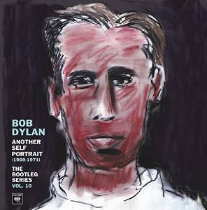 BOB DYLAN - ANOTHER SELF PORTRAIT (1969-1971): THE BOOTLEG SERIE